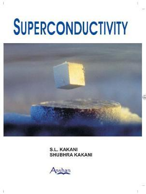Superconductivity by S.L. Kakani image