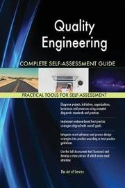 Quality Engineering Complete Self-Assessment Guide by Gerardus Blokdyk