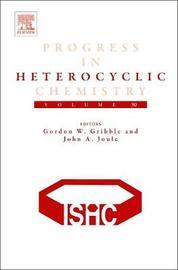 Progress in Heterocyclic Chemistry: Volume 30 image