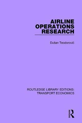 Airline Operations Research by Dusan Teodorovic