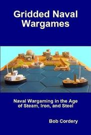 Gridded Naval Wargames by Bob Cordery image