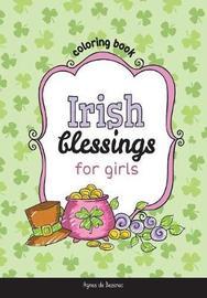 Irish Blessings for Girls by Agnes De Bezenac