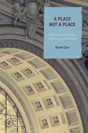 A Place Not a Place by David Carr