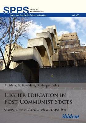 Higher Education in Post-Communist States by Gary Hazeldine image