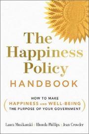 The Happiness Policy Handbook by Laura Musikanski
