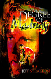 Degree of Madness by Jeff Stratton image