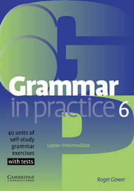 Grammar in Practice 6 by Roger Gower image