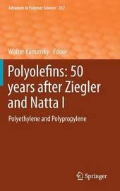 Polyolefins: 50 years after Ziegler and Natta I