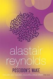 Poseidon's Wake by Alastair Reynolds