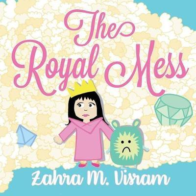 The Royal Mess by Zahra M Visram image