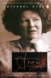 Wrestling with the Angel : A Life of Janet Frame by Michael King image