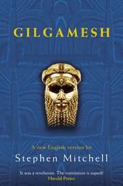 Gilgamesh by Stephen Mitchell