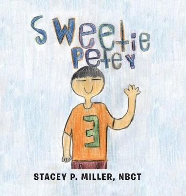 Sweetie Petey by Stacey P Miller Nbct