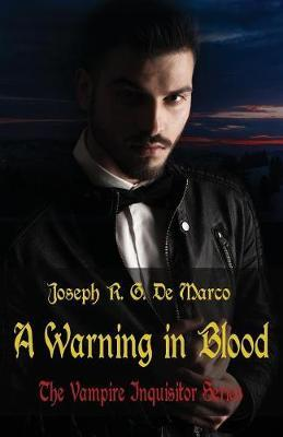 A Warning in Blood by Joseph R. G. DeMarco image