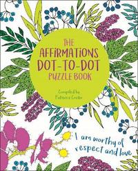The Affirmations Dot-to-Dot Puzzle Book by David Woodroffe image