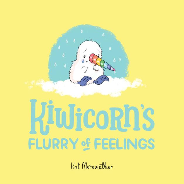 Kiwicorn's Flurry of Feelings by Kat Merewether