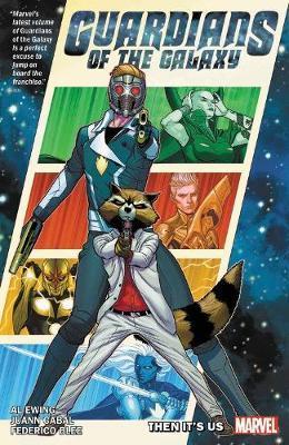 Guardians Of The Galaxy By Al Ewing Vol. 1: It's On Us by Al Ewing