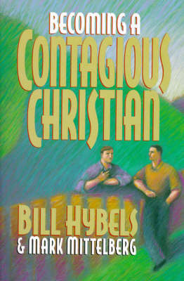 Becoming a Contagious Christian by Bill Hybels image