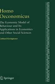 Homo Oeconomicus by Gebhard Kirchgassner