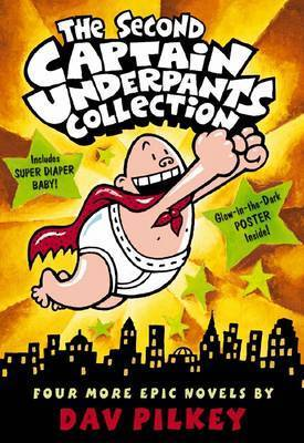 The Second Captain Underpants Collection by Dav Pilkey