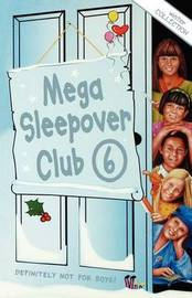 Mega Sleepover by Sue Mongredien