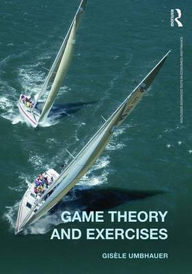 Game Theory and Exercises | Gisele Umbhauer Book | In-Stock