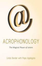 Acrophonology by Linda Bender