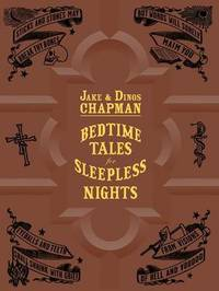 Bedtime Tales for Sleepless Nights by Jake Chapman image