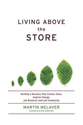 Living Above the Store by Martin Melaver