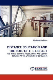 Distance Education and the Role of the Library by Olugbade Oladokun