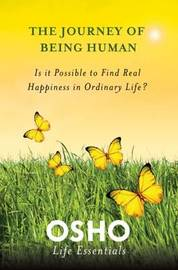 The Journey of Being Human by Osho