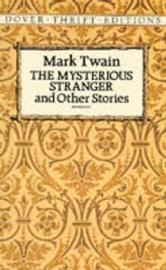 The Mysterious Stranger by Mark Twain )