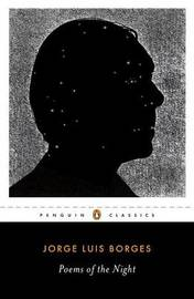 Poems Of The Night: A Dual-Language Edition With Parallel Text by Jorge Luis Borges image