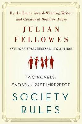Society Rules by Julian Fellowes