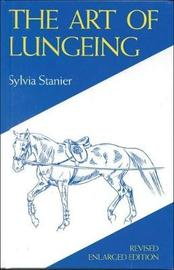 The Art of Lungeing by Sylvia Stanier image
