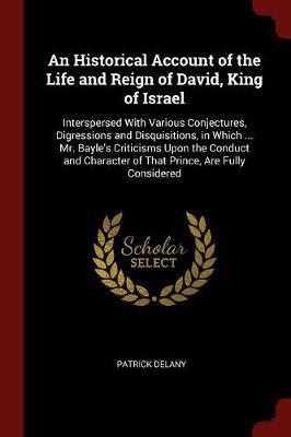 An Historical Account of the Life and Reign of David, King of Israel by Patrick Delany image