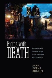 Riding with Death by Jana Evans Braziel
