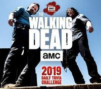 The Walking Dead Amc Daily Trivia Challenge 2019 Day-to-Day Calendar by Sellers Publishing