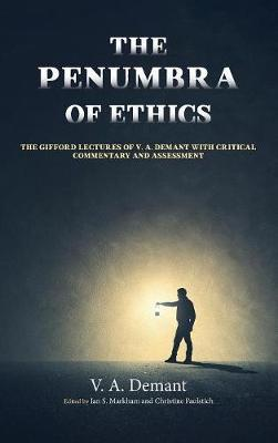 The Penumbra of Ethics by V.A. Demant