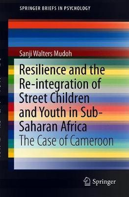 Resilience and the Re-integration of Street Children and Youth in Sub-Saharan Africa by Sanji Walters Mudoh image
