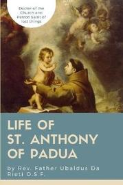 Life of St. Anthony of Padua by Ubaldus Da Rieti