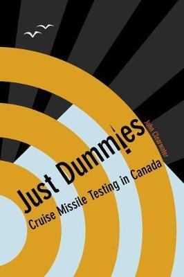 Just Dummies by John Clearwater