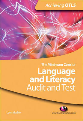 The Minimum Core for Language and Literacy: Audit and Test by Lynn Machin image