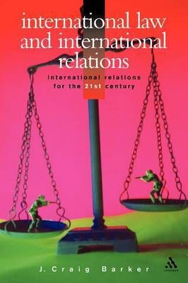 International Law and International Relations by Craig Barker image