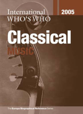 International Who's Who in Classical Music