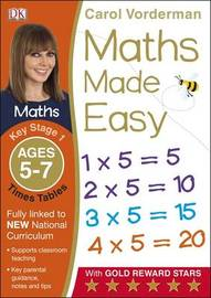 Maths Made Easy Times Tables Ages 5-7 Key Stage 1 by Carol Vorderman