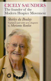 Cicely Saunders by Shirley Du Boulay