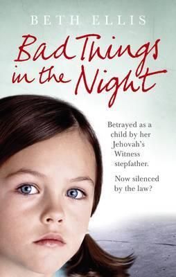 Bad Things in the Night by Beth Ellis image