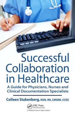 Successful Collaboration in Healthcare by Colleen M. Stukenberg image