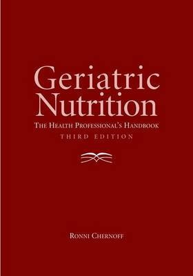 Geriatric Nutrition by Ronni Chernoff